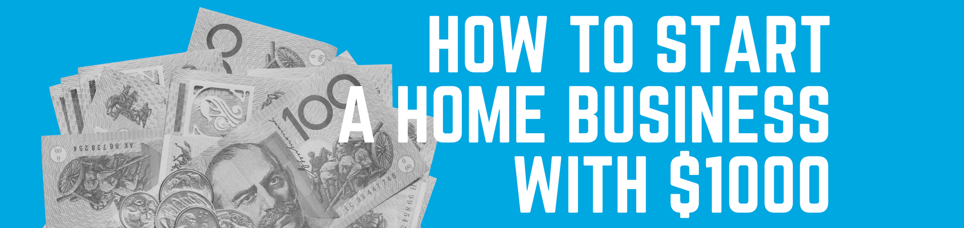 How to Start a Home Business with $1000